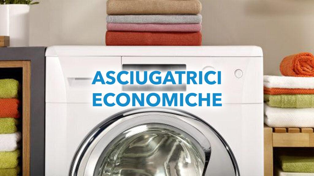 Asciugatrice economica